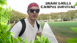 Snare Drills - Campus Survival