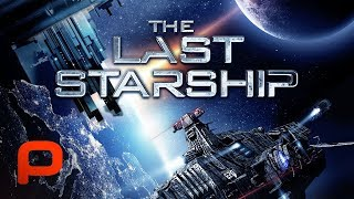 Download The Last Starship (Free Full Movie) Sci Fi Video