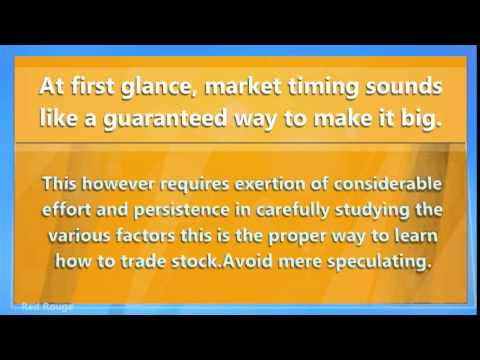 How To Trade Stock Timing Is Everything