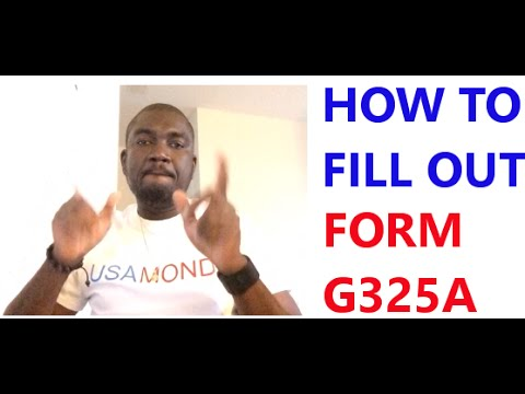 HOW TO FILL OUT FORM G325A