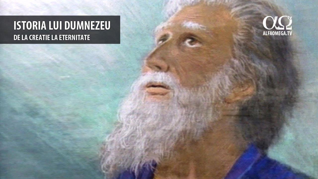 Istoria lui Dumnezeu - de la creatie la eternitate