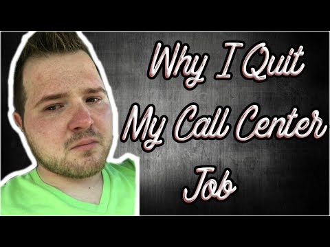 Why I Quit My Call Center Job