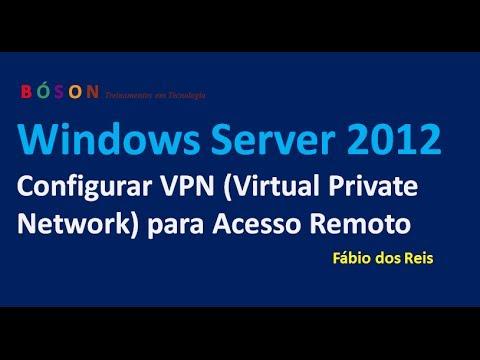 Configurar VPN para Acesso Remoto no Windows Server 2012