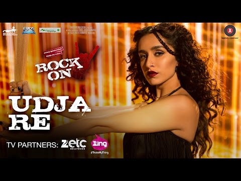 Udja Re - Rock On 2 | Shraddha Kapoor | Shankar Mahadevan