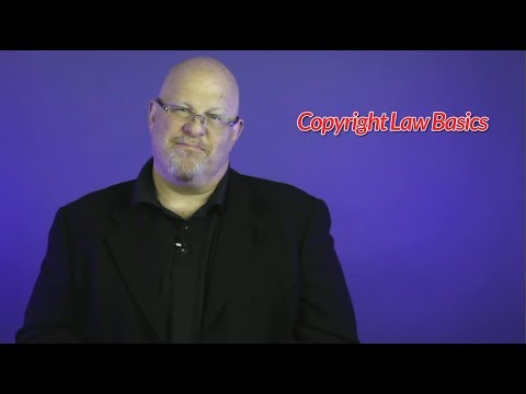 Copyright Law Basics - Entertainment Law Asked & Answered