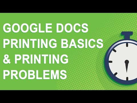 Google Docs Printing Basics & Printing Problems (NO YOUTUBE ADS)
