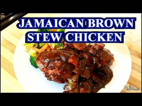 Jamaican Brown Stew Chicken - The Best In The World | Recipes By Chef Ricardo