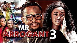 Mr Arrogant 3 2017 Latest Nigerian Nollywood Movies