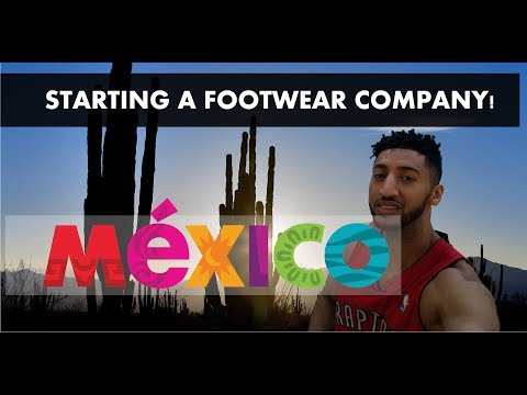 HOW TO START A FOOTWEAR COMPANY!