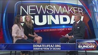 Newsmaker Sunday: Donor Network of Arizona
