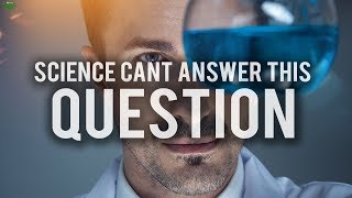 ONE QUESTION THAT SCIENCE CAN