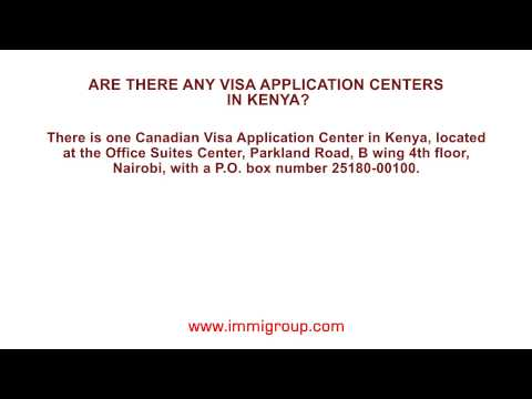 Are there any Visa Application Centers in Kenya?