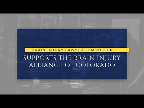 Brain Injury Lawyer Tom Metier Supports the Brain Injury Alliance of Colorado