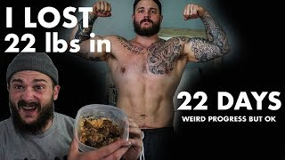 HOW I LOST 22lbs IN 22 DAYS.
