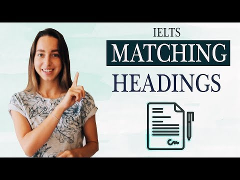 IELTS Matching Headings   Practice Reading band 9