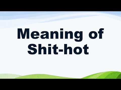 Meaning of Shit-hot