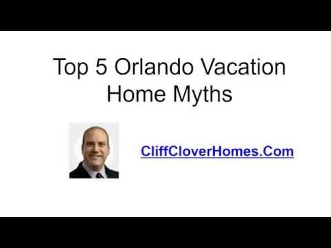 Top 5 Orlando Florida Vacation Home Myths