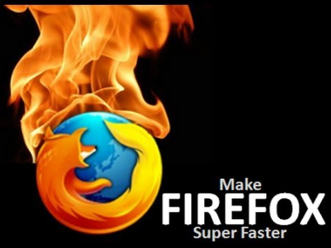 How to make Mozilla Firefox Faster than ever