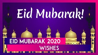 Eid Mubarak 2020 Wishes: WhatsApp Messages, Greetings & HD Images to Send on the Festival