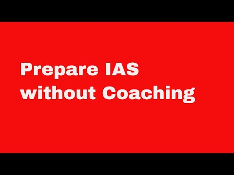 How to prepare for IAS without coaching