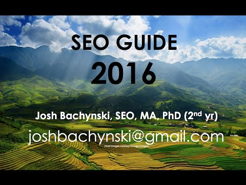 The COMPLETE ** 2016 ** SEO Guide - Basic to Advanced Course FREE