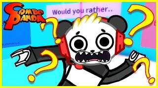 ROBLOX Would you Rather CHALLENGE Let's Play with Combo Panda