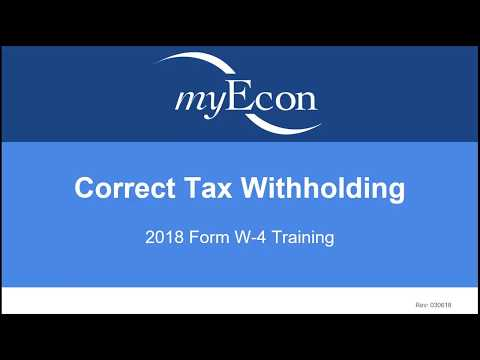 2018 Form W-4 Training (Correcting Tax Withholding)