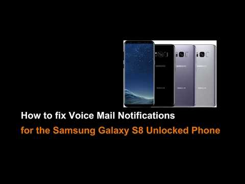 How to add Voice Mail Notifications on Samsung Galaxy S8 Unlocked Phone