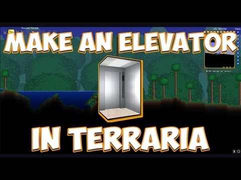 How To EASILY Make An ELEVATOR In Terraria 1.3.5!!
