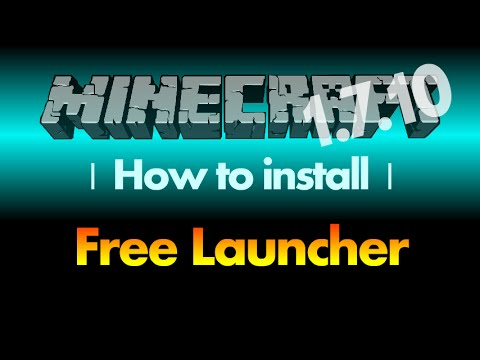 How to install Free Launcher (cracked launcher) for Minecraft 1.7.10 (with download link)