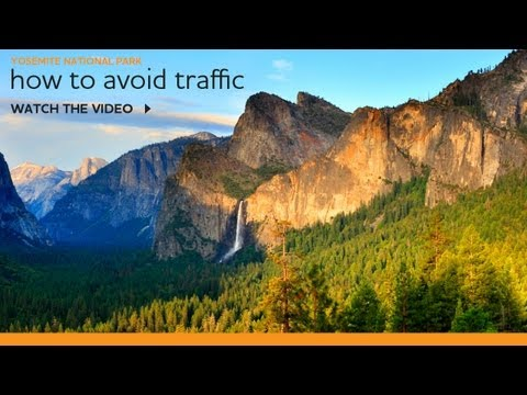How To Avoid Traffic in Yosemite National Park