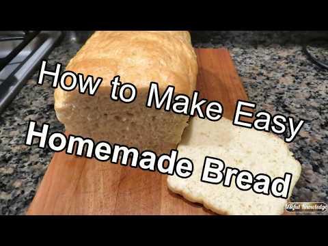 Homemade Bread   | Useful Knowledge