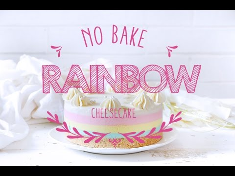 No Bake Rainbow Cheesecake ♥