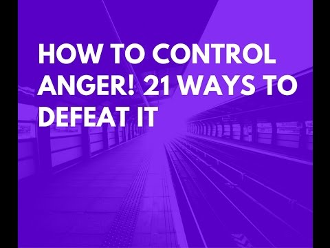 How to Control Anger Your Worst Enemy 21 Ways To Defeat It