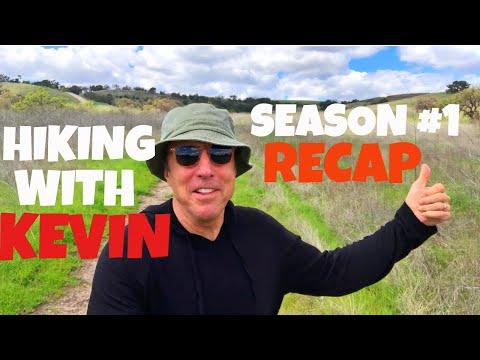 'HIKING WITH KEVIN' - SEASON #1 RECAP