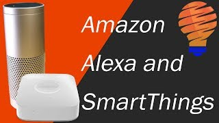 Samsung SmartThings and Alexa Working Together