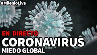 Coronavirus: miedo global | #MilenioLive | Programa T2x19 (25/01/2020)