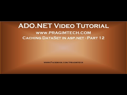 Caching dataset in asp.net - Part 12