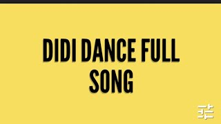 Didi Dance Full Song