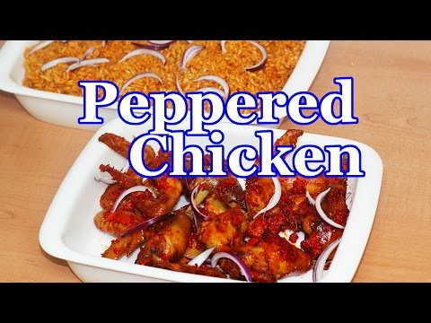 Peppered Chicken | All Nigerian Recipes