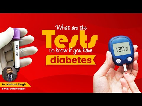 How to confirm if I am Diabetic - Dr. Nishant Singh, MD - General Medicine