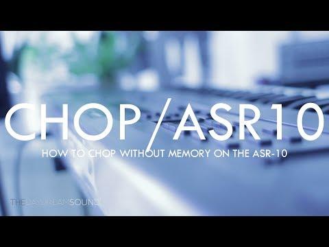 How to Chop Samples on the Ensoniq ASR 10 Sampler