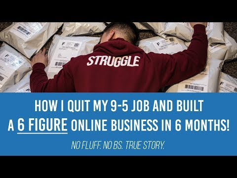 How I QUIT My 9-5 Job and BUILT a 6 FIGURE ONLINE BUSINESS In 6 Months!