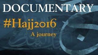 Hajj Documentary - #AbramjeeOnHajj - Hajj 2016