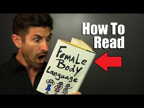 How To Read Female Body Language   7 Clues That She Likes Or DOESN'T Like You