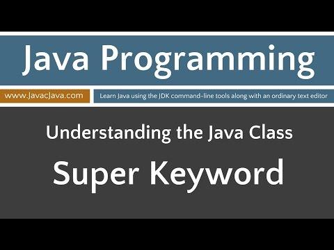 Learn Java Programming - Inheritance: Super Keyword Tutorial