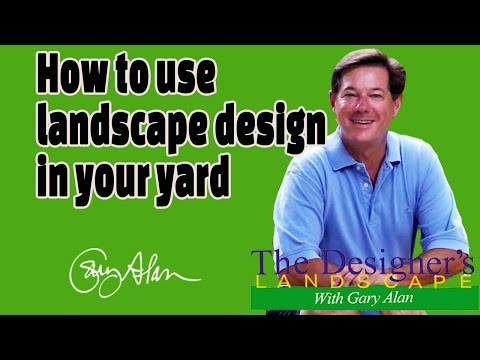 How to use Landscape Design in your yard
