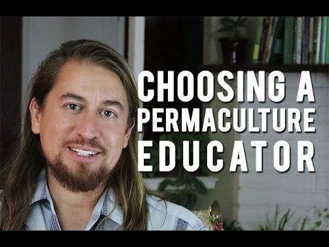Choosing a Permaculture Educator