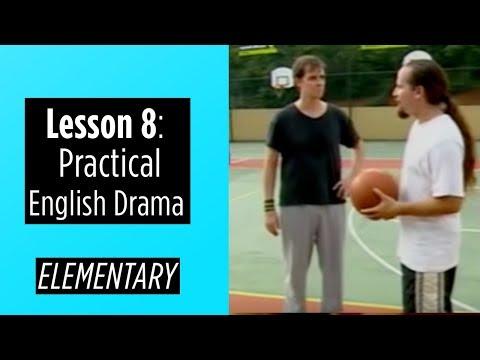Elementary Level - Lesson 8 - Practical English Drama