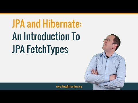 An Introduction to JPA FetchTypes